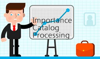 Catalog Processing Services Importance